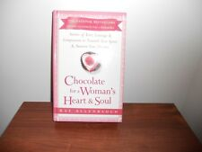Chocolate for a Woman's Heart and Soul : Stories of Love, Courage and Compassion