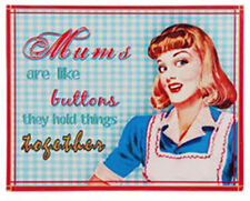 Mums are Like Buttons Plaque Metal Sign Retro American 1950s Kitsch Housewife