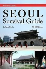 Seoul Survival Guide by Aaron Namba (2012, Paperback)