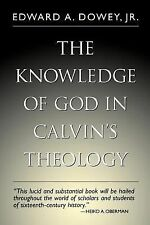 Knowledge of God in Calvin's Theology, 3rd Edition