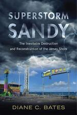 Nature, Society, and Culture: Superstorm Sandy : The Inevitable Destruction...