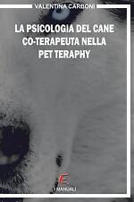 La Psicologia Del Cane Co-Terapeuta Nella Pet Therapy Infantile by Valentina...