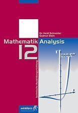 Mathematik für die berufliche Oberstufe - Technische Ausbildungsrichtung: Mathem