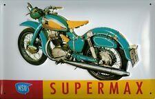 Blechschild NSU Supermax Motorrad Nostalgieschild Schild 20x30 Motor Maschine