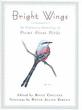 Bright Wings : An Illustrated Anthology of Poems about Birds (2009, Hardcover)