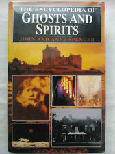 JOHN AND ANNE SPENCER.THE ENCYCLOPEDIA OF GHOSTS.1ST S/B 1990.B/W PHOTOS