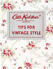 Tips For Vintage Style, Kidston, Cath Paperback Book