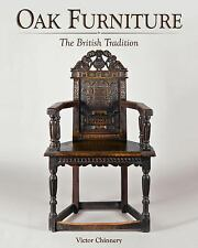 Oak Furniture : The British Tradition by Victor Chinnery (2016, Hardcover)