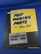 FORD OF CANADA FAST MOVING PARTS PRICE LIST PASSENGER CAR TRUCKS BUSES 1928-1950