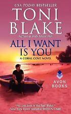 All I Want Is You: A Coral Cove Novel, Blake, Toni, Good Book