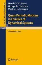 Quasi-Periodic Motions in Families of Dynamical Systems: Order amidst Chaos (Lec