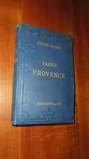 Guides Paul Joanne itinéraire de la France  Provence  1886 1887