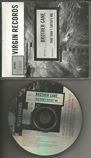 BROTHER CANE That Don't/ Got no Shame ACOUSTIC PROMO CD Single Slave to System