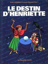 RARE EO DUPUY - BERBÉRIAN + MAGNIFIQUE DESSIN ORIGINAL : LE DESTIN D'HENRIETTE
