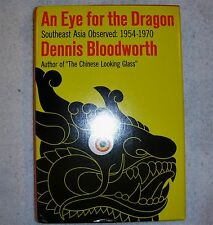An Eye for the Dragon by Dennis Bloodworth, 1st Edition (1970)