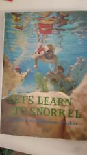 Let's learn to snorkel, Hardcover – 1968 by Gene Tinker (Author)