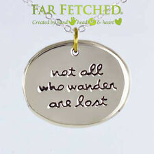 "Quote Necklace Not All Who Wander Are Lost German Silver 16"" Word Necklace NEW"