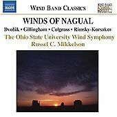 Winds of Nagual (Ohio State University Wind Symphony) CD NEW