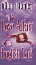 The Love Affair of an English Lord by Jillian Hunter (2005)Pb
