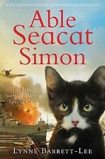 Able Seacat Simon: The True Story of a Very Special Cat, Barrett-Lee, Lynne, New