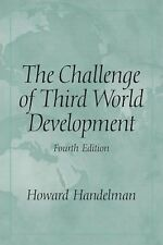 Challenge of Third World Development, The (4th Edition), Handelman, Howard, New