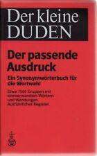 Der Kleine Duden: Der Passende Ausdruck - Ein Synonymworterbuch (Paperback)