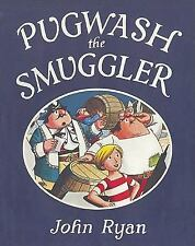 PUGWASH THE SMUGGLER by John Ryan BRAND NEW HARDCOVER