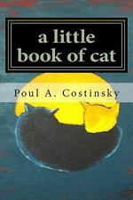 A Little Book of Cat : Meditations on Japanese Art of Sumi-E and the Essence...
