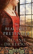 The Beautiful Pretender (A Medieval Fairy Tale Romance), Dickerson, Melanie