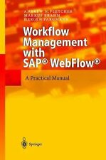 Workflow Management with SAP® WebFlow® : A Practical Manual by Andrew N....