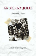 Notes from My Travels: Visits with Refugees in Africa, Cambodia, Pakistan and...