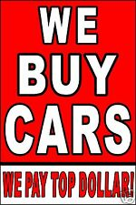 """Advertising Business Poster Sign 24""""X36"""" WE BUY CARS -Car Dealer - Auto Sales"""