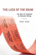 The Luck of the Draw: The Role of Lotteries in Decision Making