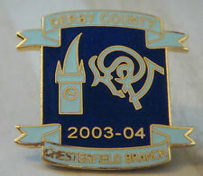 DERBY COUNTY Official 2003-04 SUPPORTERS CLUB CHESTERFIELD BRANCH 33mm x 32mm