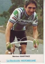 CYCLISME carte  cycliste MARIANO MARTINEZ équipe LA REDOUTE MOTOBECANE 1981