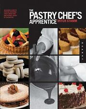 The Pastry Chef's Apprentice: An Insider's Guide to Creating and Baking Sweet Co