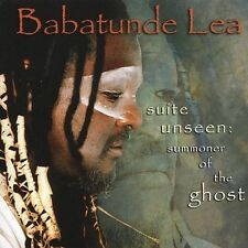 Babatunde Lea - Suite Unseen: Summoner of the Ghost (CD, Mar-2005, Motéma Music)