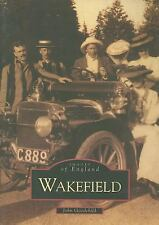 Wakefield (Images of England)