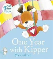 Kipper Story Book - ONE YEAR WITH KIPPER by Mick Inkpen - Paperback - NEW