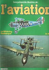 ENCYCLOPEDIE AVIATION N°15 LE BLITZKRIEG / DUNKERQUE / LE A-10