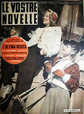 LE VOSTRE NOVELLE N° 52/ 21/DIC/1941* EVA IMMERMANN * GINO CERVI * NEDA NALDI *