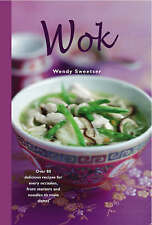NEW ASIAN COOKING BOOK Wok - Wendy Sweetser (Hardback) 85 Recipes