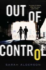 Out of Control by Sarah Alderson (2016, Paperback)