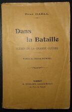 René GAELL: Dans la Bataille - Scènes de la grande guerre /  Guerre 14-18