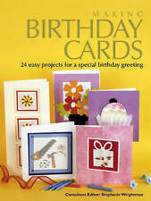 Making Birthday Cards 24 Easy Projects Hardback  Stephanie Weightman