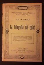 LA FOTOGRAFIA DEI COLORI N. 436 BIBLIOTECA DEL POPOLO FINE '800 INIZI '900