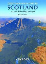 Great Mountain Days in Scotland : 50 Classic Hillwalking Challenges by Dan...