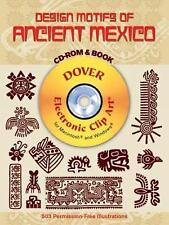 Design Motifs of Ancient Mexico CD-ROM and Book (Dover Electronic Clip Art), Jor