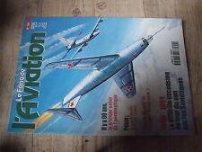 $$k Revue Le fana de l'aviation N°355 Pékin  Biplan  1948-1951 mur du son URSS