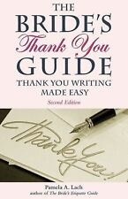 NEW - The Bride's Thank You Guide: Thank You Writing Made Easy